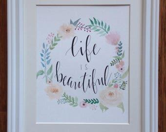 Life Is Beautiful Framed Art