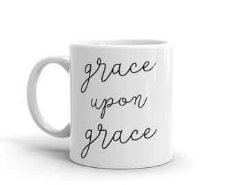 Grace Upon Grace Mug