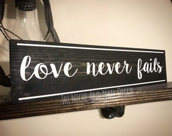 Love Never Fails Wood Sign, 1 Corinthians Sign, Gift for Her, Rustic Home Decor, Wooden Signs, Scripture Decor, The Niche And Nail
