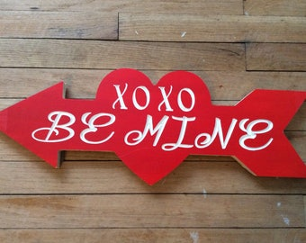 XOXO BE MINE Valentine Wood Carved sign  Red and White