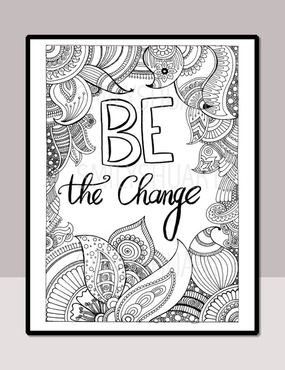 Be The Change Instant Download