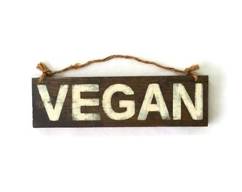 Vegan Wood Sign / Vegan Kitchen Sign / Gifts for Vegans / Vegetarian Kitchen Wall Art / Bohemian Wall Decor / Gifts for Her / Gifts for Him