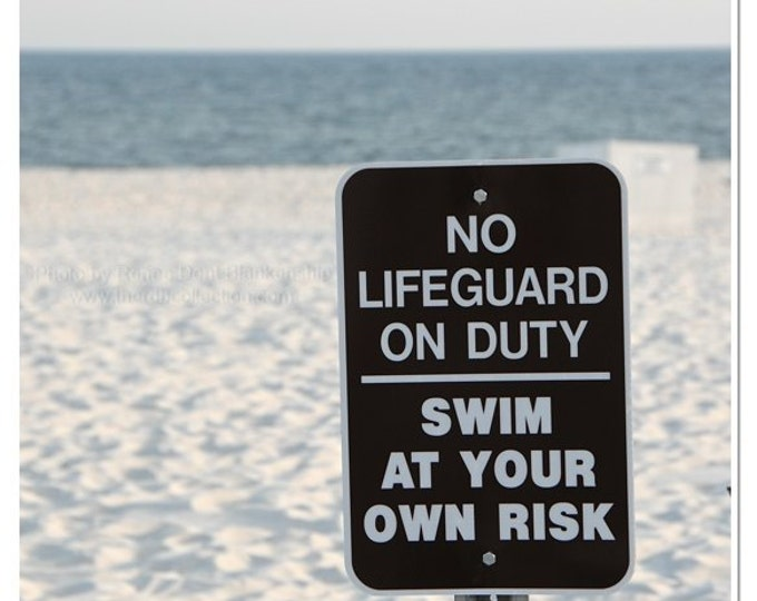 Lifeguard On Duty Sign Photograph