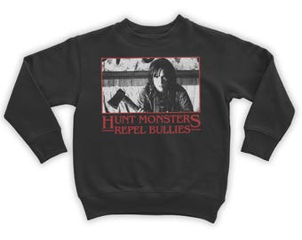 Hunt Monsters Repel Bullies Sweatshirt
