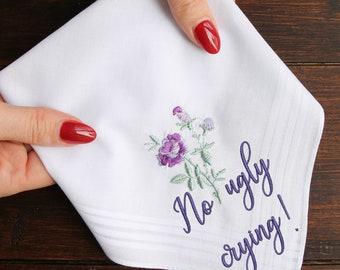 No Ugly Crying Handkerchief, Funny Wedding Handkerchief, Bride's Hankie, No Ugly Crying Gift, Bridesmaid Gift Idea, Bridesmaid Handkerchief