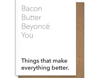 Bacon Butter Bey Funny Letterpress Greeting Cards Handmade Just Because Greeting Cards Love Anniversary