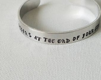 Hand Stamped Jewelry Cuff Inspirational Quote Life Begins At The End Of Your Comfort Zone