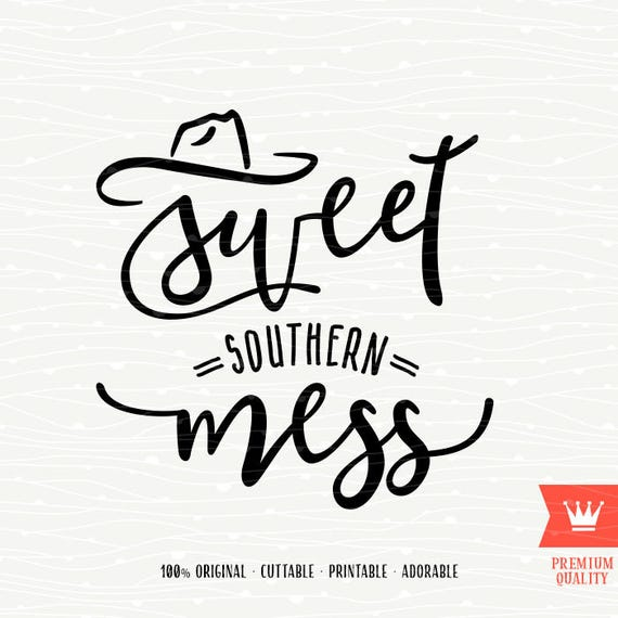 sweet southern mess svg decal cutting file cowboy south