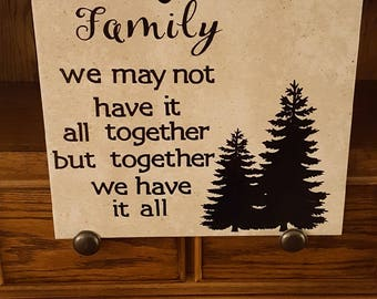Large 12 x 12 Tile Family we may not have it all together but together we have it all