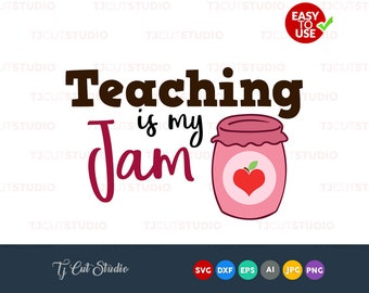 Teaching is my jam, teachers, teaching svg, Files for Silhouette Cameo or Cricut, Commercial & Personal Use.