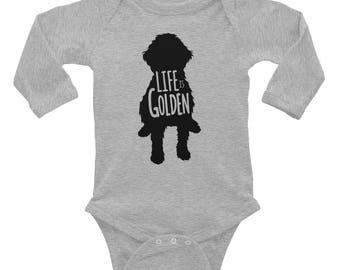 """Goldendoodle Infant Shirt Onesie """"Life is Golden"""" Goldendoodle Infant Long Sleeve Bodysuit"""