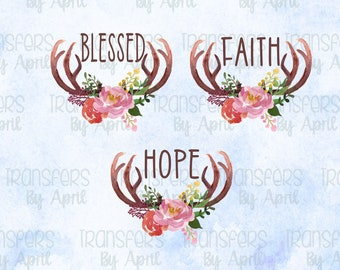 Blessed Faith Hope Sublimation Transfers, Christian Design, Ready To Press Transfers, Heat Press Transfers