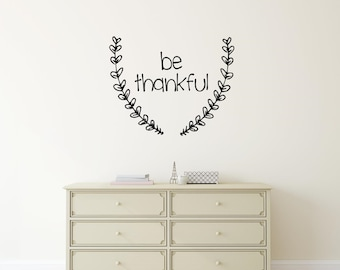 Be Thankful Wall Decal Fall Wall Decal Laurel Wreath Border Home Decor Vinyl Wall Words Thanksgiving Decor