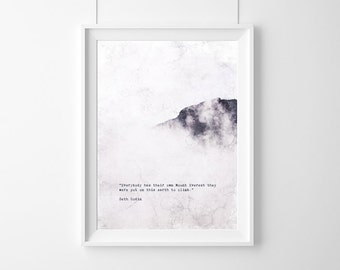 Poster quote-Everybody has their  own Mount Everest  they were  put on this  earth to climb.Seth Godin,Quote,Inspirational,Gift,Typography