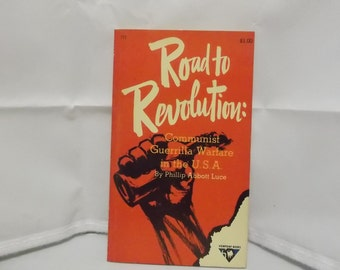 Road To Revolution  by Phillip Luce