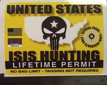 ISIS Hunting Permit YELLOW vinyl Decal Sticker USA Military Muslum Terrorist Gun  (0028)