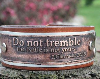 2 Chronicles 20:15 Do Not Tremble the Battle is not Yours Christian Copper Cuff Bracelet Repurosed Leather