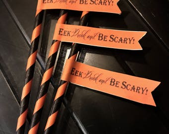 EEK, Drink and Be SCARRY! Paper Straws