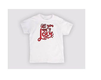 All You Need is Love Kids Toddler Children T Shirt Valentines Day Many Sizes Colors Custom Jenuine Crafts