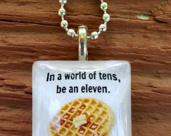 In a world in tens, be an eleven  Stranger Things Glass Tile Pendant