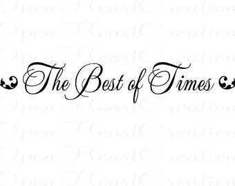 The Best of Times Vinyl Wall Decal - Picture Photograph Family Wall Children Family Tree 6H X 36W Qt0190