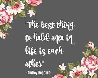 Audrey Hepburn Quote Poster/Printable