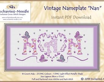 NAN PDF// Nan Sampler Cross Stitch // Cross Stitch Pattern // Instant Download // Cross Stitch PDF // Mothers Day Gift
