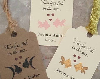 """Personalized Favor Tags 2.5""""L x 1.8""""w,  Wedding tags,  Bridal Shower Favor Tags, two less fish on the sea tags, Wedding Favor Tags"""