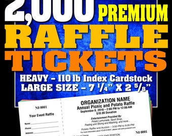 2,000 Premium Raffle Tickets, Customised, Perforated and Numbered