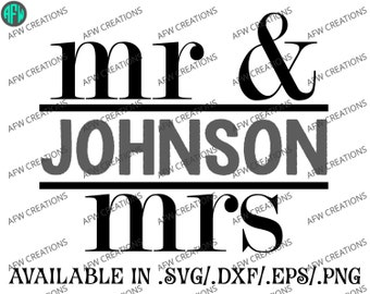 Digital Cut File - Mr & Mrs Split #2 - Wedding - SVG - DXF - EPS - Bride - Groom - Bridesmaid - Vector - Silhouette, Cricut, Sure Cuts a Lot