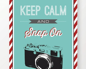 Keep Calm and Snap On Digital Art Print, Vintage Camera Wall Decor, Office Decoration, Art Prints Online