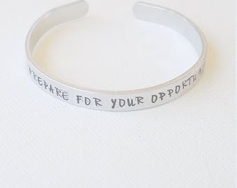 Custom Hand Stamped Jewelry Cuff Inspirational Quote Prepare For Your Opportunity Motivational Quote Mantra