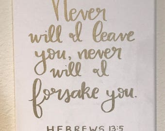 Hebrews 13:5 Custom Gold Lettered Canvas