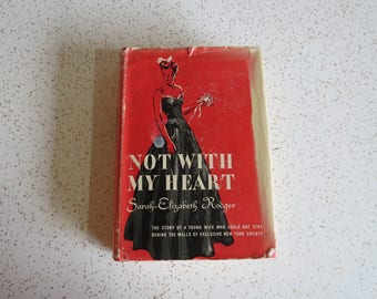 Not With My Heart by Sarah-Elizabeth Rodger, New York Socialite