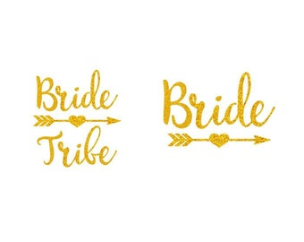 Glitter Bride and Bride Tribe with Heart Arrow - Iron-On Decal Sets - Heat Transfer Vinyl-DIY Bridal Shower - Bachelorette Party Shirts