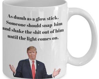 Trump - As Dumb As a Glow Stick...