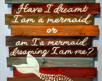 Have I dreamt I am a Mermaid?