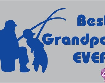 Father's Day, Best Grandpa Shirt, Pap, Pappy, or custom, fishing buddy, T shirt