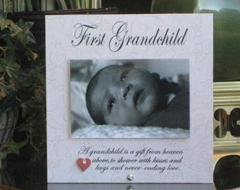 FIRST GRANDCHILD Gift, First Grandchild Frame, First Grandchild Picture Frame, First Grandchild Photo Frame, 4 x 6 photo