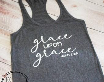 Grace Upon Grace Racerback Tank Top