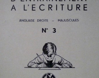 WORKBOOK WRITING N 3 English Leaning: Majuscules magnard year 1950 illustrated