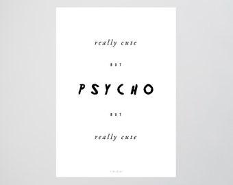 Cute / Psycho, Crazy, Fine Art-Print, Wall-Art, Minimal Poster Art, Typography Art, Premium Poster, Kunstdruck Poster