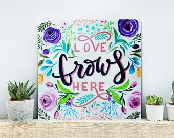 """Love Grows Here Hand Painted 12"""" x 12"""" Wood Sign, Home Wall Art, Family Home Decor, Wood Wall Art"""