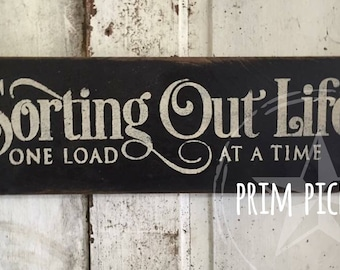 Laundry sign // sorting out life // laundry room decor