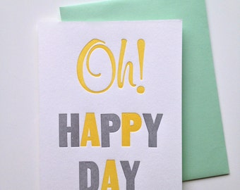 Oh Happy Day Woodtype Letterpress Card