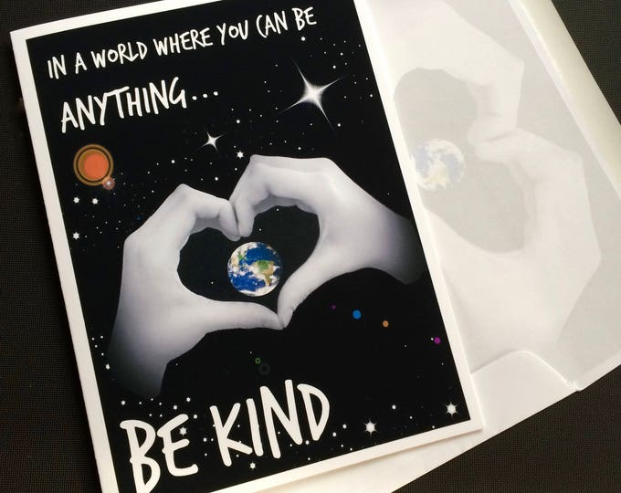 Be KIND 5x7 Blank Note Card -  Inspirational print - Suitable for Framing - Heart Hands - Planet Earth