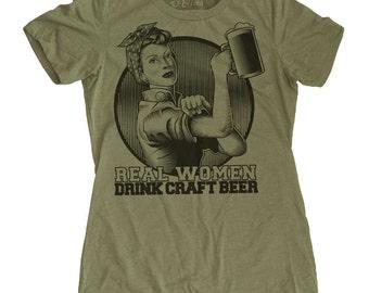 Womens Craft Beer Shirt - Rosie the Riveter Beer Shirt - Beer Shirt - Womens Pub Crawl Shirt - Real Women Drink Craft Beer Shirt -Beer Shirt