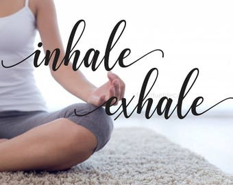 Inhale Exhale Wall Decal, Yoga Studio, Exercise Vinyl Lettering, Wall Words, Fitness Goals, Balance, Namaste, Inhale Decal, Exhale Decal