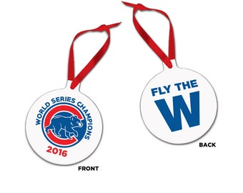Chicago Cubs World Series Champions Ornament, Baseball Ornament, Fly the W Ornament, Christmas Gift, Holiday Gift, Christmas Tree Ornament