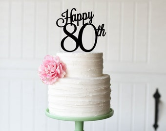 80th Birthday Cake Topper, Birthday Cake Topper, Happy 80th Birthday Cake Topper, Happy Birthday Topper for Cake, 80th Birthday Decorations